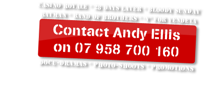 Contact Andy Ellis on 07958700160 - Docu-dramas - Photo-shoots - Promotions